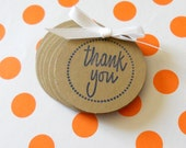 25 Handstamped Thank You Circular Cardstock, Kraft, Die Cut, Tags, Labels