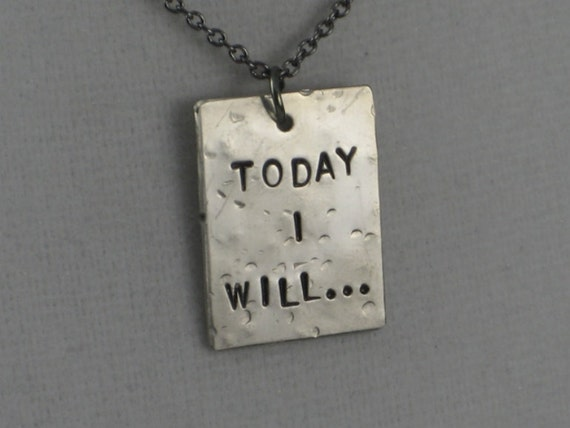 TODAY I WILL Necklace  - Inspirational and Motivational Necklace on Gunmetal Chain - Inspire Gifts - Running Jewelry - Recovery - Yes I Can
