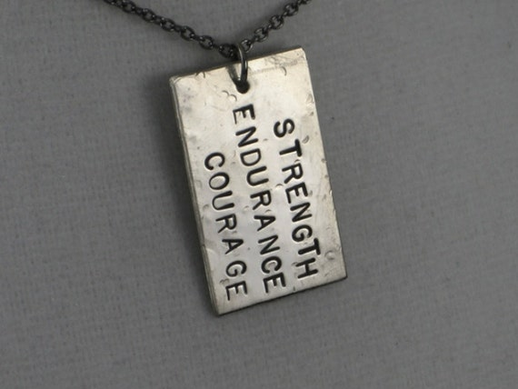 STRENGTH ENDURANCE COURAGE Necklace - Strength Jewelry - Inspirational and Motivational Necklace - Courage - Cancer Chemo - Graduation Grad