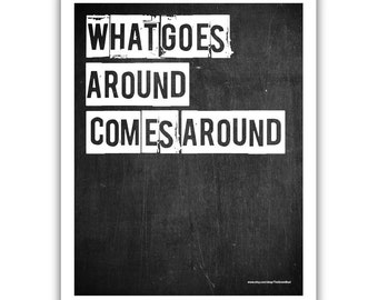 Typographic Print - TITLE What goes around comes around