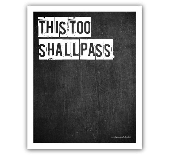 Typographic Print - TITLE This too shall pass