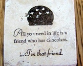 magnet, natural stone, tumbled tile - chocolate friend