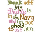 Use navy daddy military  filled embroidery applique design digital instant download
