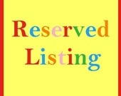 RESERVED listing for gabileal