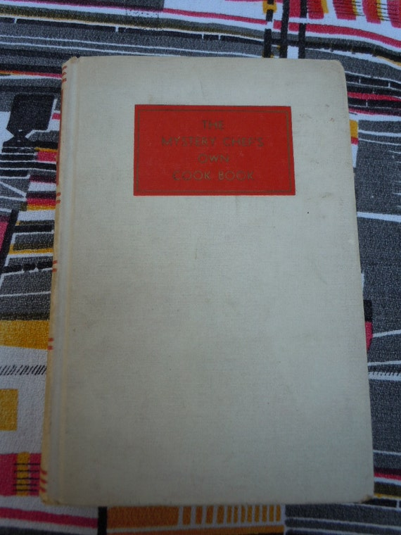 """Vintage 1940 Cook Book from Radio Personality """"The Mystery Chief's Own Cook Book"""""""