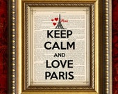 KEEP CALM and LOVE Paris Vintage Art Print 8x10 on Antique Book Page or Dictionary Page
