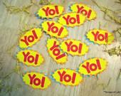 """12 """"Yo"""" tags"""