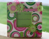 """Wooden Picture Frame Green and Pink Circles """"Girls Just Want To Have Fun"""" Photo Frame"""