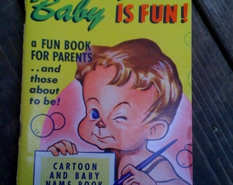 vintage Having a baby is fun  cartoon and baby name book