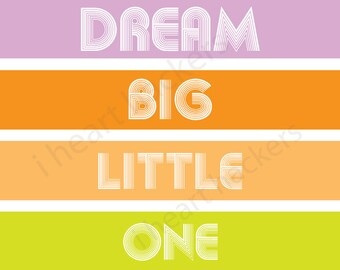 Printable Wall Art - Dream Big Little One - amy patrick prints