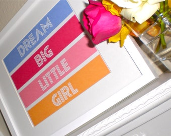 Printable Wall Art - Dream Big Little Girl - INSTANT DOWNLOAD -  amy patrick prints