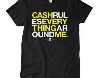 Women's C.R.E.A.M. T-shirt - Cash Rules - S M L XL 2x - Ladies' Tee - Hip Hop - 3 Colors