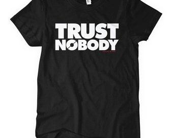 Women's Trust Nobody Tee - S M L XL 2x - Ladies DTA T-shirt - 4 Colors