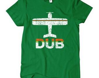 Women's Fly Dublin T-shirt - Ireland DUB Airport Tee - S M L XL 2x - Ladies Ireland Shirt - 3 Colors
