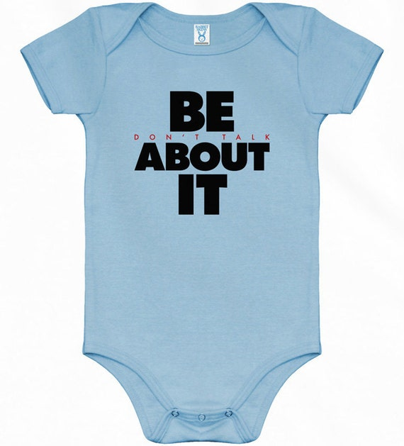 Baby One Piece - Be About It - NB 6m 12m 18m 24m - Infant Romper - 4 Colors