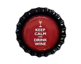 Bottle Cap Magnet - Keep Calm and Drink Wine - Refrigerator Magnet, Bottlecap Decor