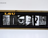 REGULAR SIZE: LSU Tigers Alphabet Photography Rustic Reclaimed Barnwood Block Sign