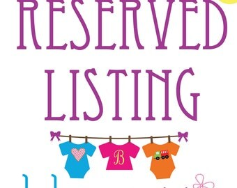 RESERVED Rush Shipping Listing