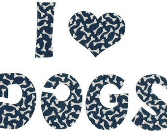 I Love Dogs Letter Iron-on Appliques