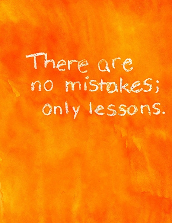 No Mistakes, Only Lessons orange watercolor print