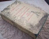Vintage Book The Complete Fly Fisherman The Notes and Letters of Theodore Gordon Copyright 1947
