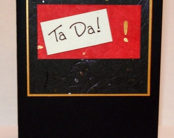 Handmade Greeting Card - Ta Da