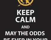 Keep Calm Hunger Games Poster 8.5x11
