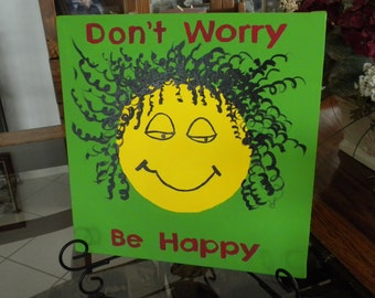 Painting Don't Worry Be Happy Smiley 12 x 12 Original Song Bob Marley Easel Included Desk/Table Art