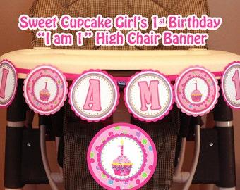 1st birthday high chair banner 1st birthday highchair banner 1st birthday banner 1st birthday girl decoration Cupcake birthday banner i am 1