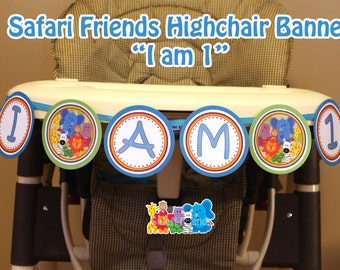 Safari Banner I am 1 Safari Highchair Banner Safari Friends Banner Jungle Banner Jungle High chair Banner (DIY Printable Digital File)