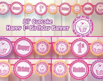 Lil Cupcake Banner Happy 1st Birthday Banner 1 year Banner Party Lil Cupcake Theme Cupcake Girl 1st Birthday (Personalized) DIY Printable