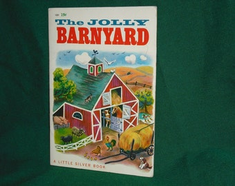 The Jolly Barnyard A Little Silver Book 1950 Childrens Storybook