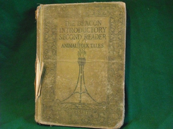 Animal Folk Tales 1916 Antique School Book THE BEACON Introductory Second READER