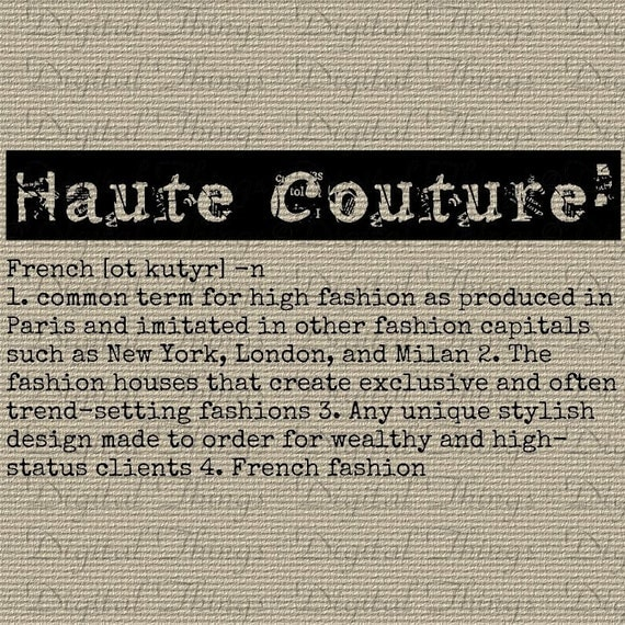 Items similar to grunge haute couture fashion definition for Define couture fashion