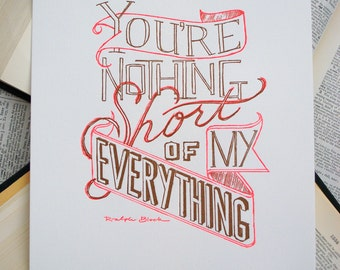 "Letterpress Print - Hand Lettered - ""My Everything"""
