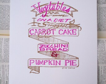 "Letterpress Print - Hand Lettered - ""Vegetables are a Must"""""