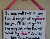 "Nursery Decor, baby girl or boy, ""No one will ever know the strength of my love for you"" quote sign, new mom gift"