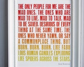 SALE - Kerouac poster - 8x10in, The Mad Ones, Flame