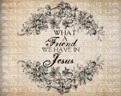 Antique Christian Hymn What a Friend Jesus Digital Download for Tea Towels, Papercrafts, Transfer, Pillows, etc Burlap No 6355