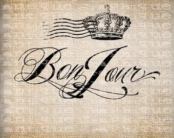 Antique Paris France Bon Jour Postmark Crown Digital Download for Tea Towels, Transfer, Pillows, etc Burlap No 4027