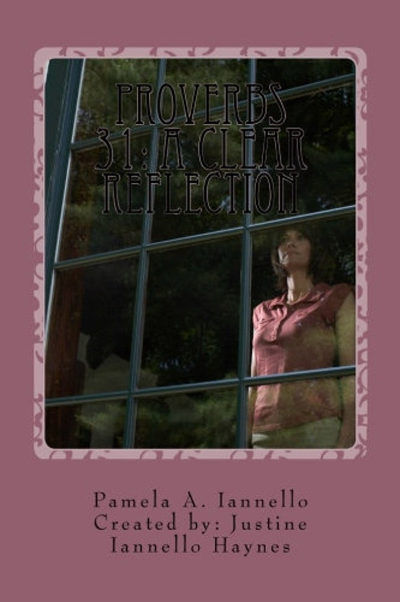 Proverbs 31: A Clear Reflection - Religious book for women on Proverbs 31 - INSTANT DOWNLOAD