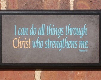 I can do all things through Christ who strengthens me Wall Art Sign Plaque, Gift Present, Home Decor, Vintage Style, Classic Prayer Grace