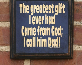 """Father's Day """"God's Gift"""" Wall Art Sign Plaque Home Decor Gift Present Gift for Dad Daddy Gift from Kids Dad Pop Papa Inspirational"""