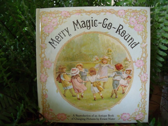 Merry Magic - Go - Round Children's Book - Reproduction of an Antique Book
