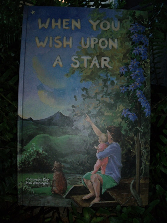 When You Wish Upon A Star - First Edition Children's Book