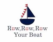 "Row Row Row Your Boat Vinyl Wall Decal - Nautical Sailboat Vinyl Wall Decal for Boy Baby Nursery or Room 22""H x 28""W Wall Art FS134"