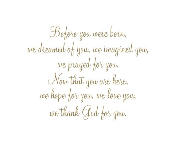 """Before You Were Born We Dreamed of You, Imagined You, Prayed for You Vinyl Wall Decal Quote Saying Poem for Boy Girl Baby Nursery 22""""H x27""""W"""