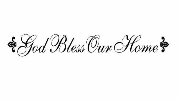 Image Result For God Bless Our Home Wall Decor