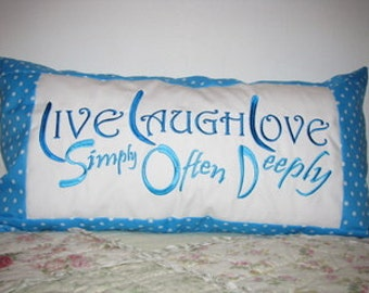 Live Simply, Laugh Often, Love Deeply Machine Embroidery Design Quote