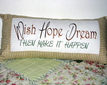 Wish Hope Dream Then Make It Happen Machine Embroidery Design